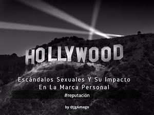 #Reputación Escándalos Sexuales Y Su Impacto En La Marca Personal por @JgAmago en @TheTopicTrend