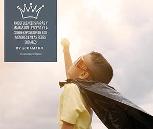 #Kidsfluencers Papás y Mamás Influencers y la Sobreexposición de los Menores en las Redes Sociales post de @JgAmago en @thetopictrend